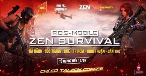 Cộng đồng rủ nhau tham chiến ROS Mobile – Zen Survival Cup từ ngày 9/7 – 15/7