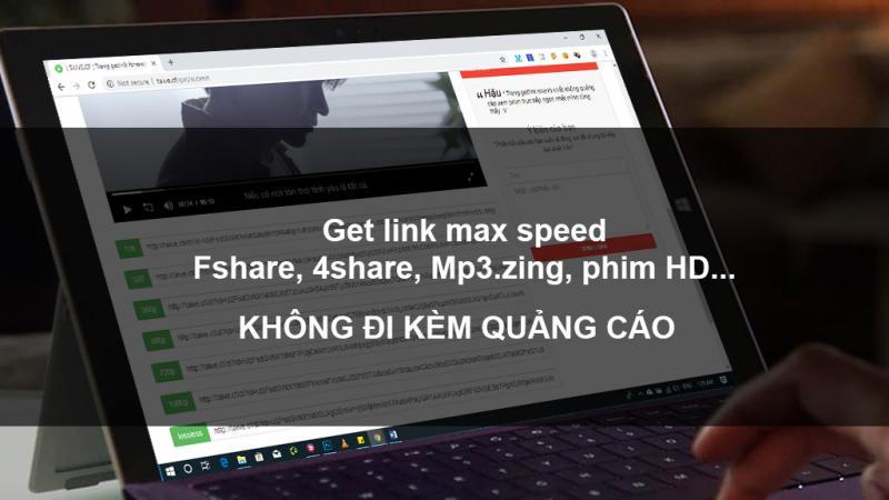Get link download max speed Fshare, 4share, Mp3.zing, phim HD không kèm quảng cáo