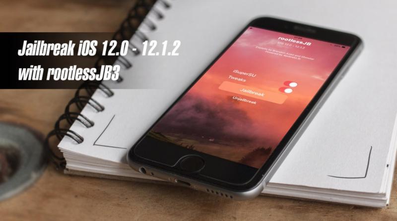 Jailbreak iOS 12 bằng rootlessJB3 trực tiếp trên iPhone, iPad